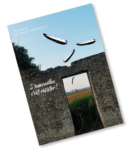 Plaquette de présentation de la cie le Chat perplexe. Photo et graphisme © Timor Rocks !