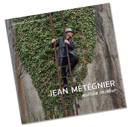 Plaquette de présentation de Jean Métégnier, musicien raconteur. Photos et graphisme © Timor Rocks !